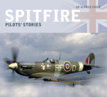 Spitfire : Pilots' Stories, Hardback Book