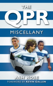 The QPR Miscellany, Hardback Book