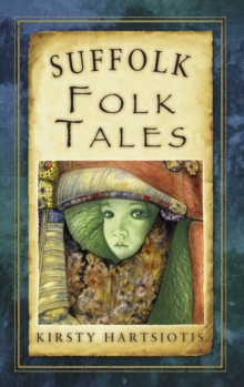 Suffolk Folk Tales, Paperback Book