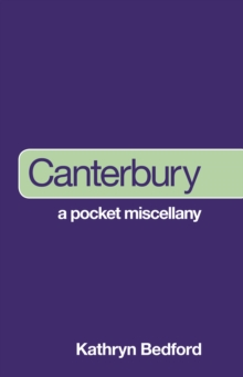 Canterbury: A Pocket Miscellany, Paperback / softback Book