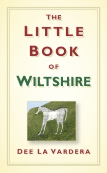 The Little Book of Wiltshire, Hardback Book