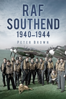 RAF Southend : 1940-1944, Paperback Book