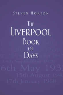 The Liverpool Book of Days, Hardback Book