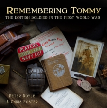 Remembering Tommy : The British Soldier in the First World War, Hardback Book