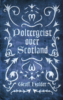 Poltergeist Over Scotland, Paperback / softback Book