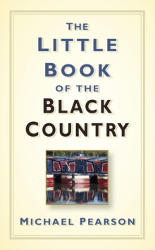The Little Book of the Black Country, Hardback Book