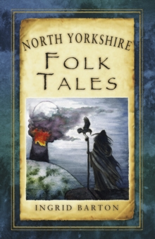 North Yorkshire Folk Tales, Paperback / softback Book