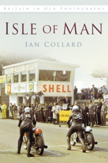 Isle of Man : Britain in Old Photographs, Paperback / softback Book