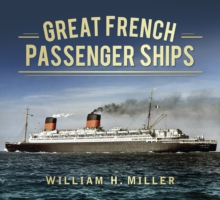 Great French Passenger Ships, Paperback / softback Book