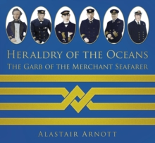 Heraldry of the Oceans : The Garb of the Merchant Seafarer, Paperback Book