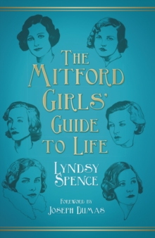 The Mitford Girls' Guide to Life, Hardback Book