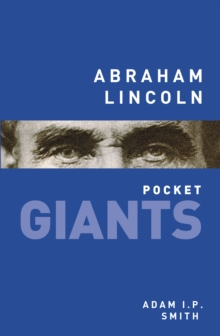 Abraham Lincoln: pocket GIANTS, Paperback / softback Book