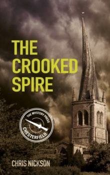 The Crooked Spire : John the Carpenter (Book 1), Paperback / softback Book
