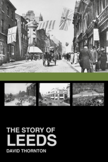 The Story of Leeds, Paperback Book