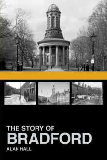 The Story of Bradford, Paperback / softback Book