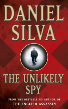 The Unlikely Spy, Paperback / softback Book