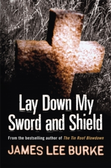Lay Down My Sword and Shield, Paperback / softback Book