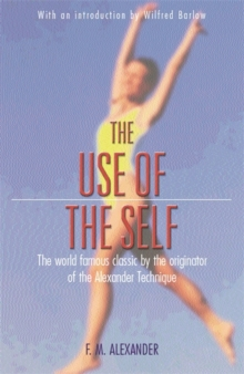 The Use Of The Self, Paperback Book