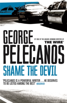 Shame The Devil, Paperback Book