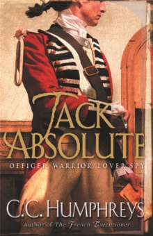 Jack Absolute : The 007 of the 1770s, Paperback Book