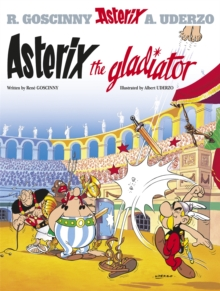 Asterix: Asterix The Gladiator : Album 4, Paperback Book