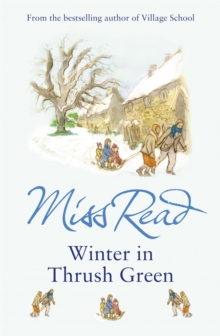 Winter In Thrush Green, Paperback Book