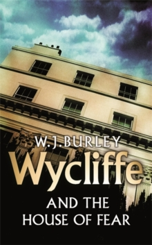 Wycliffe and the House of Fear, Paperback Book