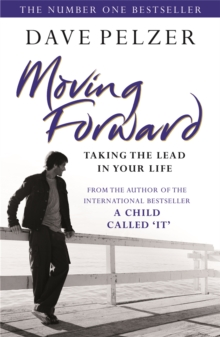 Moving Forward : Taking The Lead In Your Life, Paperback / softback Book