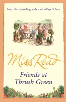 Friends at Thrush Green, Paperback Book