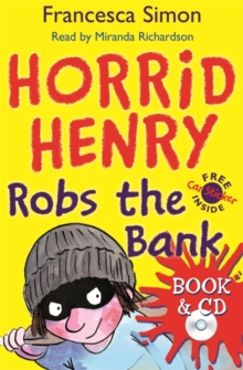 Horrid Henry Robs the Bank : Book 17, Mixed media product Book