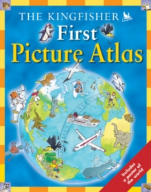 The Kingfisher First Picture Atlas, Paperback Book