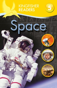 Kingfisher Readers: Space (Level 5: Reading Fluently), Paperback Book