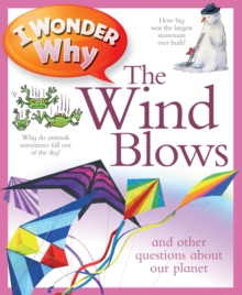 I Wonder Why the Wind Blows, Paperback Book