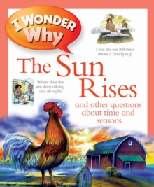 I Wonder Why the Sun Rises, Paperback Book