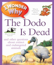 I Wonder Why The Dodo Is Dead, Paperback Book