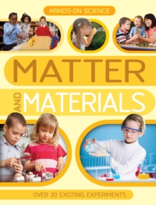 Hands-on Science: Matter and Materials, Paperback Book