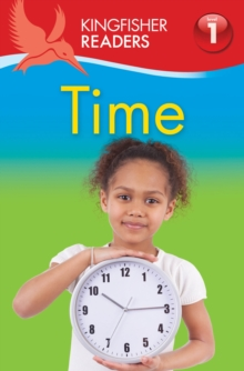 Kingfisher Readers: Time (Level 1: Beginning to Read), Paperback / softback Book