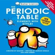 Basher Science: the Periodic Table, Paperback Book