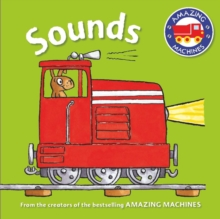 Amazing Machines First Concepts: Sounds, Board book Book
