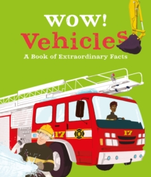 Wow! Vehicles, Paperback / softback Book