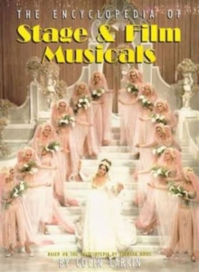 The Virgin Encyclopedia of Stage & Film Musicals, Paperback Book