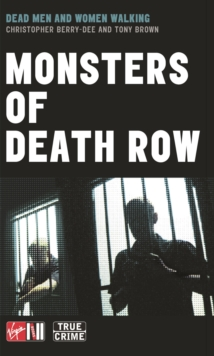 Monsters Of Death Row, Paperback Book