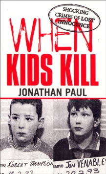 When Kids Kill, Paperback Book