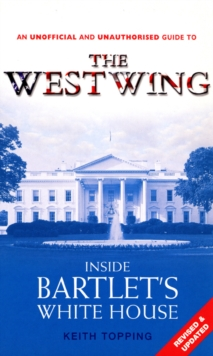 Inside Bartlet's White HouseWest Wing, Paperback / softback Book