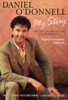 Daniel O'Donnell - My Story, Paperback Book