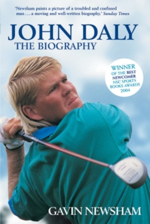John Daly : The Biography, Paperback Book