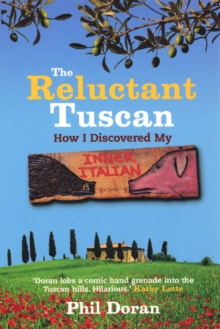 Reluctant Tuscan, The, Paperback / softback Book