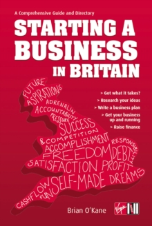 Starting a Business in Britain : A Comprehensive Guide and Directory, Paperback / softback Book