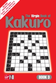 The Virgin Book of Kakuro : Book 3, Paperback / softback Book
