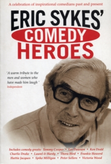Eric Sykes' Comedy Heroes, Paperback Book